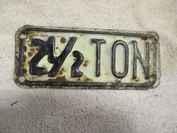 Vintage 2 1/2 Ton Truck License Plate Topper Accessory Ford Gm Dodge Chevy Tag