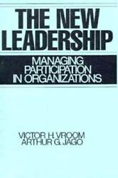 The New Leadership: Managing Participation in Organizations ACCEPTABLE