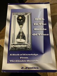 Dna In The Sands Of Time J . Justice A Book Of Knowledge