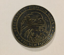 Vfw Veterans Of Foreign Wars Memorial Day 2013 Never Forget Coin Medal