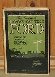 Vtg The Original Book Of The Ford Car Or Van H/b Issued By The Motor 1920 Ish