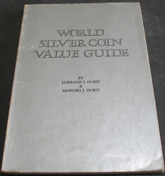 World Silver Coin Value Guide By Durst And Durst Scarce Reference Work
