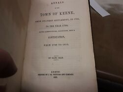 1851 Annals Of Keene From 1734 To 1815 W/big 17 1/2 By 9 Inch Foldout Map Rare