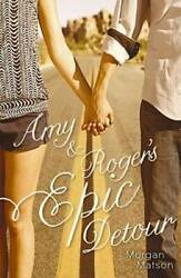Amy And Rogerand039s Epic Detour - Hardcover By Matson Morgan - Acceptable