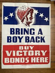 1940and039s Wwii Poster Bring A Boy Back Buy Victory Bonds Here