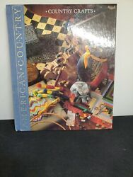 Time-life Books American Country Country Crafts Hardcover 1989
