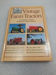 Field Guide To Vintage Farm Tractors By Robert N Pripps Lightly Used Hardcover