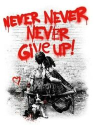 Mr. Brainwash Never Never Give Up Print Red Signed Numbered Limited Don't