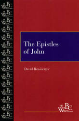 The Epistles Of John Westminster Bible Companion - Paperback - Very Good