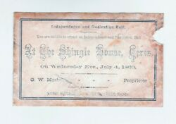 Rare Independence Day Dedication Ball Ticket July 4th 1860 Shinglehouse Ceres Pa