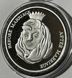 Before And After Marriage Proof Coin 1 Troy Oz .999 Fine Pure Silver Ag Rare Round