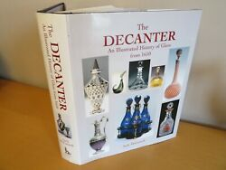 2004 The Decanter Illustrated History Of Glass - 1650 Antique Collectors Club