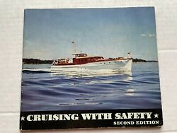 1940 Cruising With Safety Boat Book With 63 Pages And Lots Of Marine Pictures