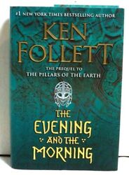 THE EVENING AND THE MORNING By Ken Follett Hardcover 2020 VGC $17.95