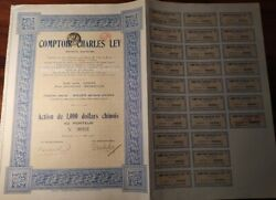 China 1925 Comptoir Charles Ley 1000 Dollars Chinois Coupons Not Cancelled Bond