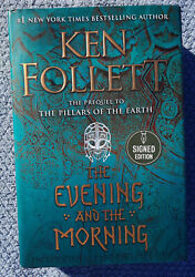 The Evening and the Morning SIGNED Ken Follett 1st 1st Prequel to Pillars Earth $60.00