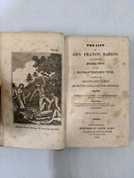 Antique 1834 The Life Of Gen. Francis Marion Revolutionary War Horry And Weems