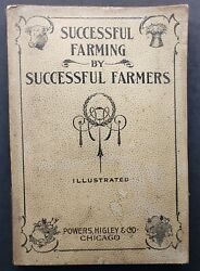 Vintage 1900 Successful Farming By Successful Farmers Book Chicago Illinois