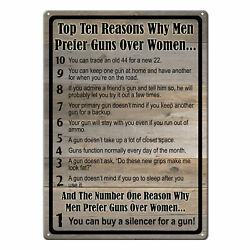 River#x27;s Edge Products Tin Sign Top Reasons Men Prefer Guns Over Women 17x12in $8.99