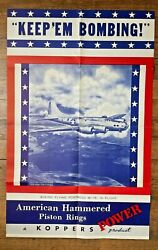 1940s Authentic Wwii Poster- Keep Em Bombing B-17 Flying Fortress Plane Koppers