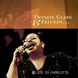 Twinkie Clark And Friends Live In Charlotte - Brand New Cd Bmg Music Club Copy