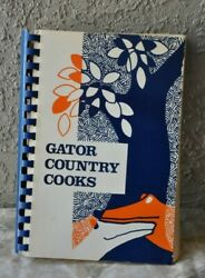Cookbook Gator Country Cooks Vintage 1975 Illus. Collectible Rare Spiral Bound