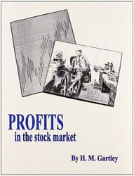 Profits In The Stock Market H.m. Gartley 1st Edition - With Charts
