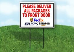 Please Deliver All Packages To Front Door Plastic Yard Sign Road Sign With Stand