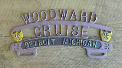 Rare Vintage Woodward Cruise Detroit Michigan Us10 License Plate Topper
