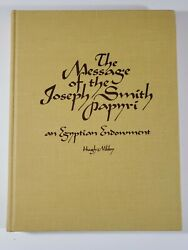 The Message Of Joseph Smith Papyri By Hugh Nibley 1975, Hardcover Lds 9b