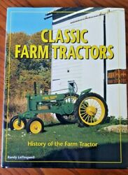 Classic Farm Tractors History Of The Farm Tractor By Randy Leffingwell 2010