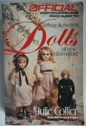 The Official Identification And Price Guide To Antique And Modern Dolls 1989 Trade