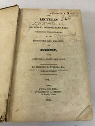 1826 Lectures Of Sir Astley Cooper Bart Principals And Practice Of Surgery Tyrrell