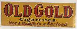 Old Gold Cigarettes Not A Cough In A Carload 36andrdquo X 12andrdquo Tin Litho Sign No. 2043