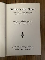 Bahaism And Its Claims By Wilson - Rare Antique 1915 Bahaandrsquoi 1st Ed. Book