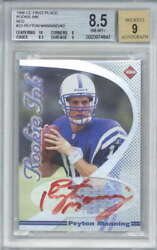 1998 Coll Edge 1st Place Rookie Ink 23 Peyton Manning Red /42 Beckett Bgs 8.5 9