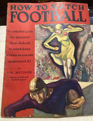 How To Watch Football 1931 Book 66 Pages By Sol Metzger