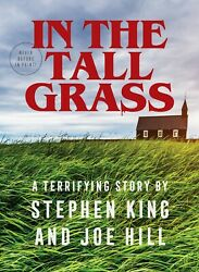 Signed Stephen King And Joe Hill In The Tall Grass Autographed 1/300