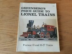 Greenberg's Price Guide To Lionel Trains Postwar O And O-27 1983 4th Ed