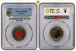 2015 Australia 1 Wwi War Heroes Red Poppy Coin Pcgs Ms68 4063