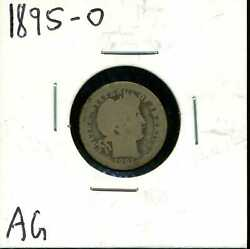 1895-o 10c Barber Liberty Head Dime In Ag Condition 04687