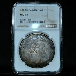 1866-a Austria 2 Taler ✪ Ngc Ms-62 ✪ 2t Proof-like Uncirculated Unc ◢trusted◣
