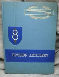 8th Infantry Division Artillery Fort Jackson South Carolina Yearbook Camp Record