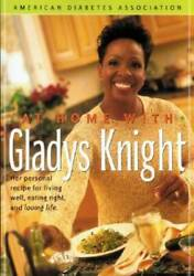 At Home With Gladys Knight Her Personal Recipe For Living Well Eating - Good