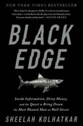 Black Edge: Inside Information Dirty Money and the Quest to Bring VERY GOOD