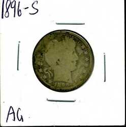 1896-s 25c Barber Liberty Head Quarter Dollar In Ag Condition 04941
