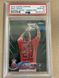 Mike Trout 2018 Topps Chrome Signing Auto Green Refractor /99 Psa 10