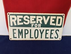 Vintage Enamel Porcelain Sign White And Green Reserved For Employees 14 X 7
