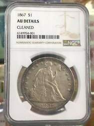 Ngc Au Details 1867 Seated Liberty Silver Coin One Dollar 1 Dollar
