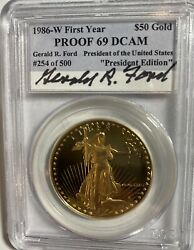 Rare 1986 50 American Eagle Gold Pcgs President Ford Signature Best Ebay Price